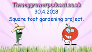 In this weeks video from the veg grower podcast, I start a new project looking into square foot gardening.