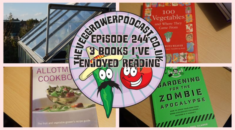 Join me in this weeks vegetable gardening podcast where I discuss 3 books that I have been lucky enough to be sent and enjoyed reading. I also have the latest from the allotment and vegetable patch