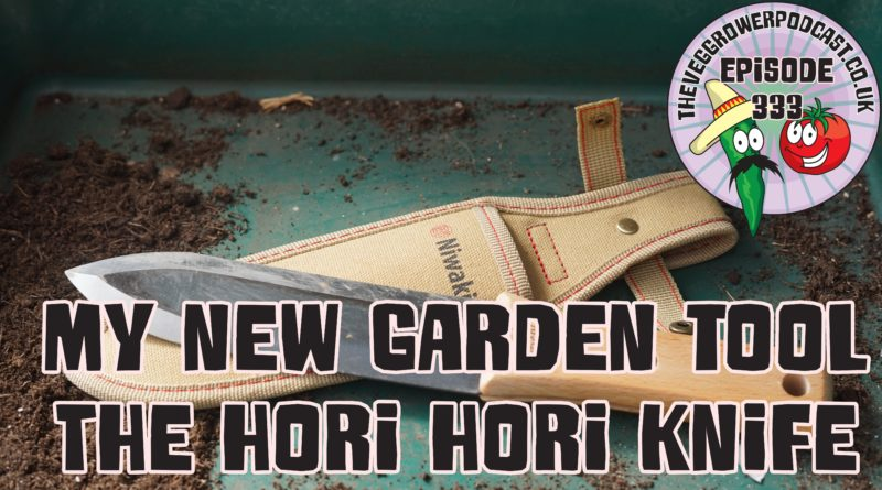 Join me in today's podcast, where I'll be sharing my first impressions and tests of my new garden tool the Hori Hori knife. I also share the latest from the allotment and modern victory garden.