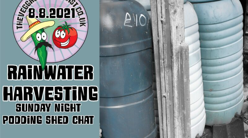 This weeks subject was rainwater harvesting of which some very interesting tips came out the show.